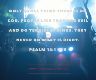 only-fools-think-there-is-no-god-people-like-that-are-evil-and-do-terrible-things-they-never-do-what-is-right-psalm-14_1-erv